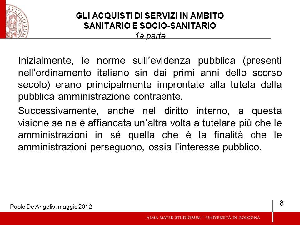GLI ACQUISTI DI BENI IN AMBITO SANITARIO E SOCIO-SANITARIO le centrali di commitenza continua La legge 24.12.03 n.