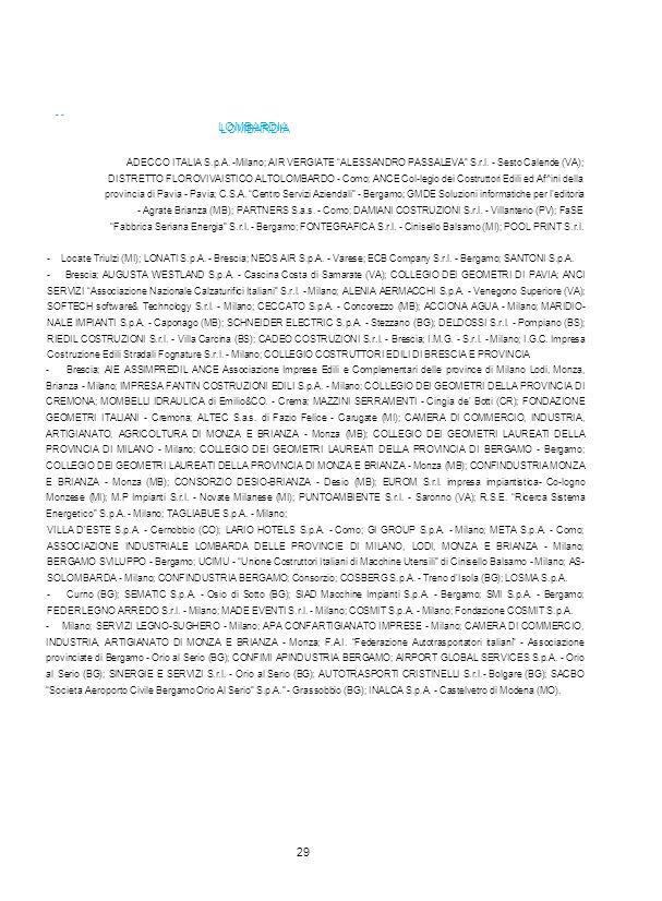 """LOMBARDIA - LOMBARDIA ADECCO ITALIA S.p.A. -Milano; AIR VERGIATE """"ALESSANDRO PASSALEVA"""" S.r.l. - Sesto Calende (VA); DISTRETTO FLOROVIVAISTICO ALTOLOM"""
