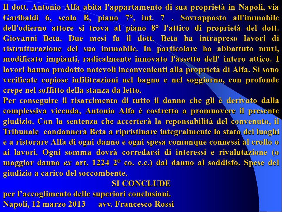 ANTONIO ALFA, residente in Napoli, via Garibaldi 6, (LFA NTN 65B01 F839T) elettivamente domiciliato in S.