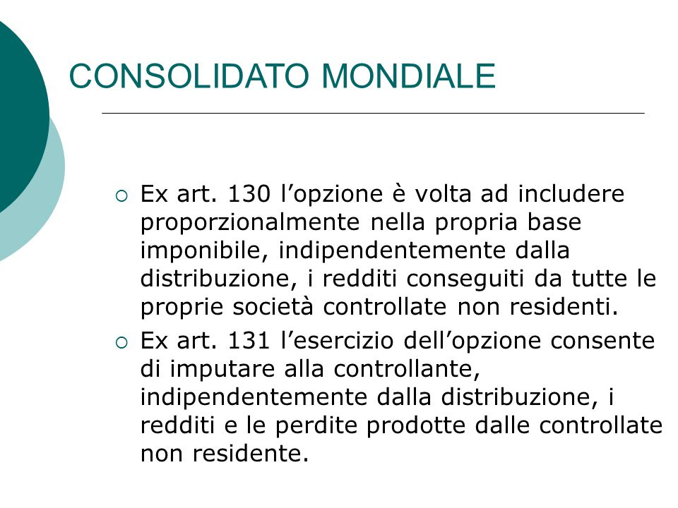 CONSOLIDATO MONDIALE  Ex art.