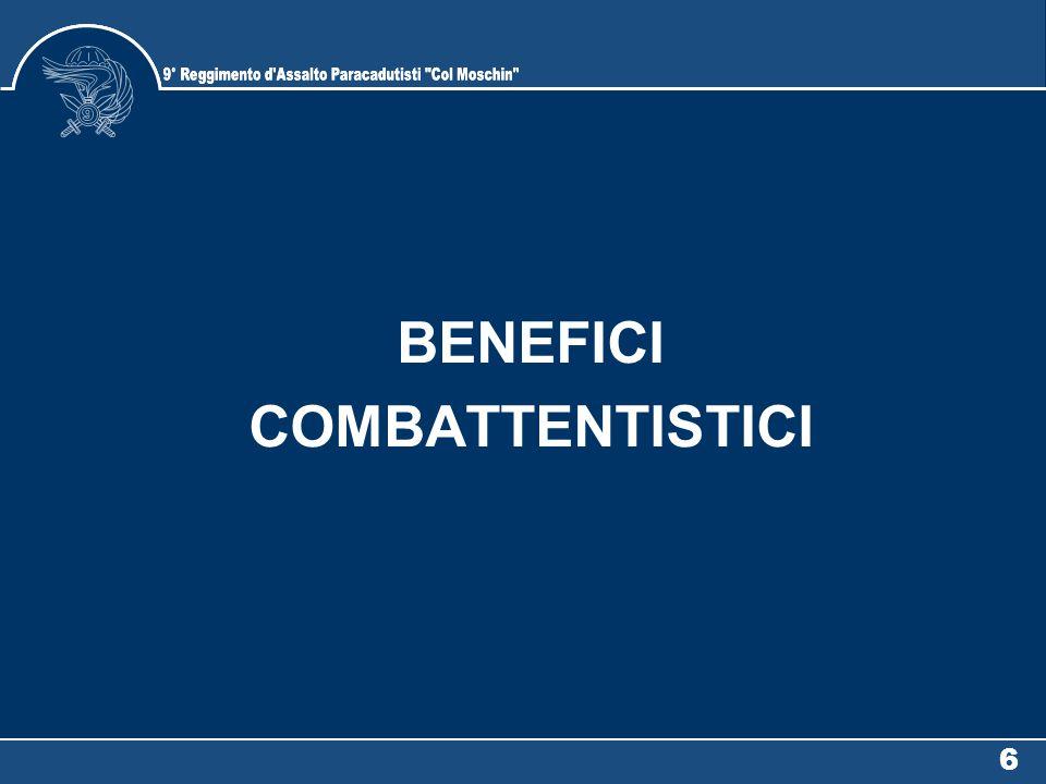 6 BENEFICI COMBATTENTISTICI
