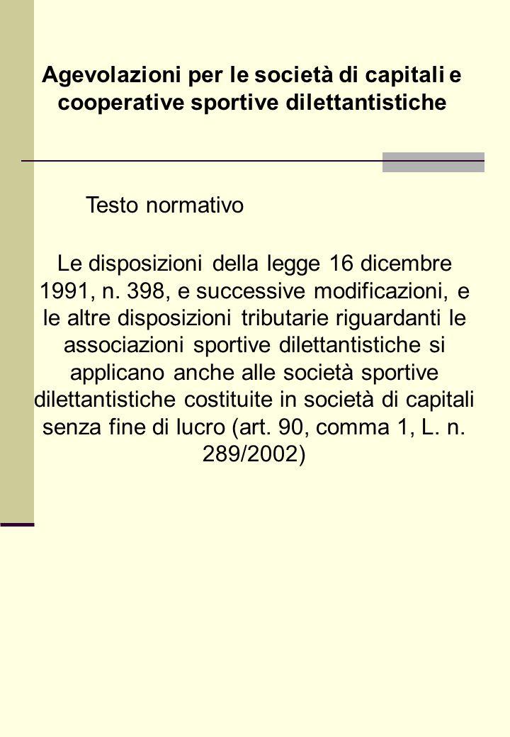 Agevolazioni per le società di capitali e cooperative sportive dilettantistiche Le disposizioni della legge 16 dicembre 1991, n.