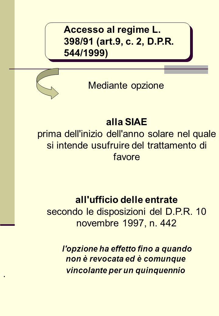 Accesso al regime L. 398/91 (art.9, c. 2, D.P.R.