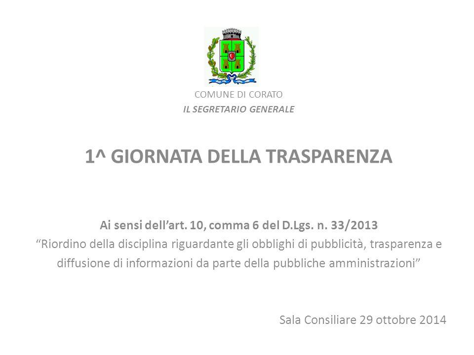 Per maggiori informazioni Sito istituzionale del Comune di Corato www.comune.corato.ba.it Sezione Amministrazione Trasparente