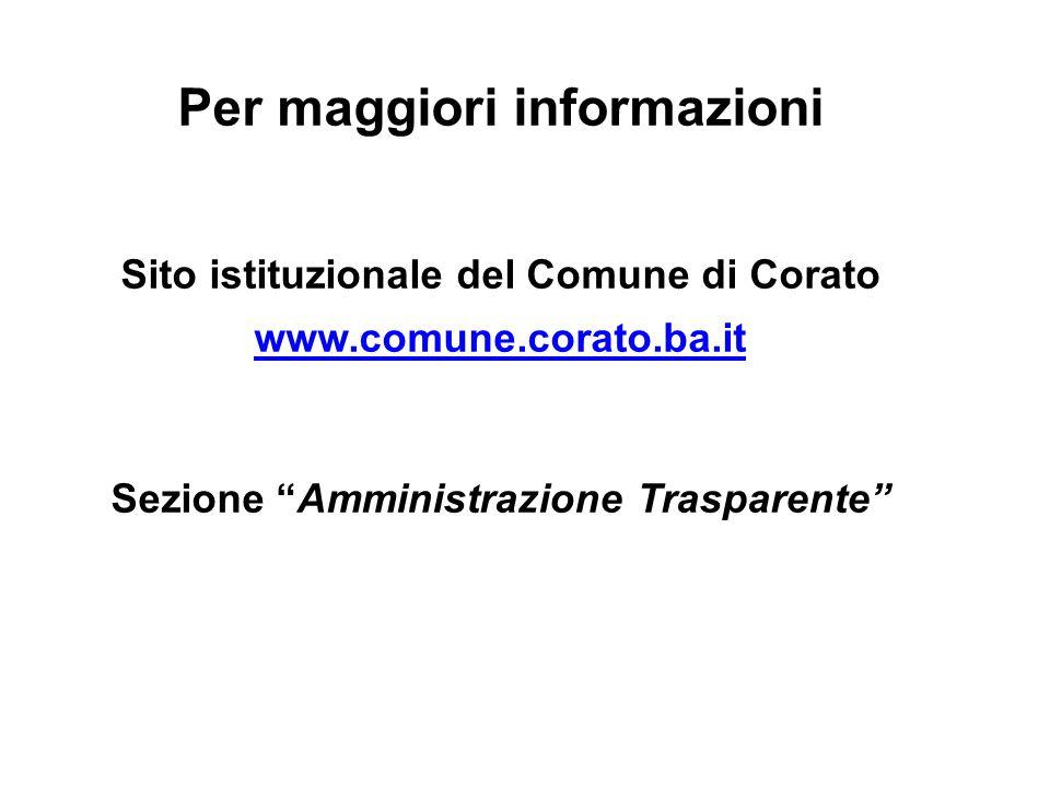 """Per maggiori informazioni Sito istituzionale del Comune di Corato www.comune.corato.ba.it Sezione """"Amministrazione Trasparente"""""""