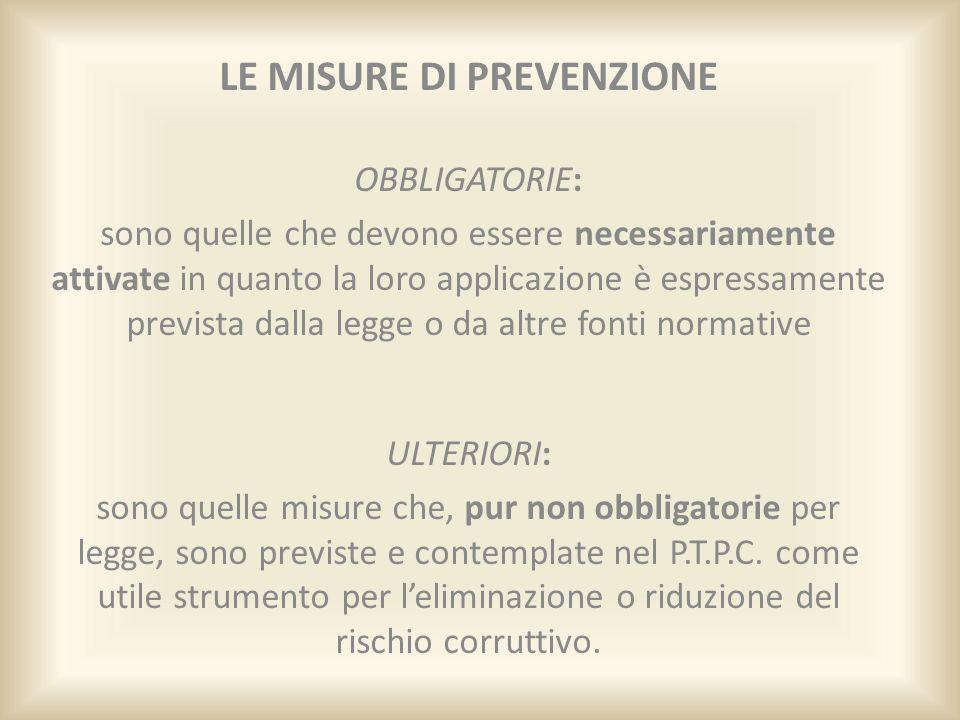 LE MISURE DI PREVENZIONE OBBLIGATORIE DEL P.T.P.C.