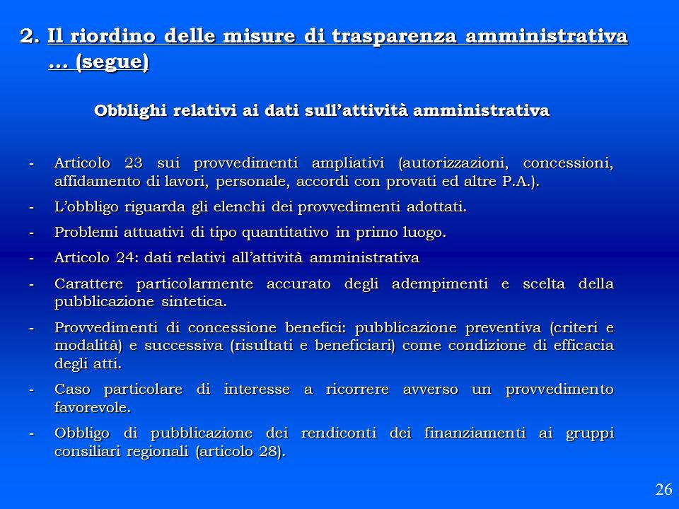 Obblighi relativi ai dati sull'attività amministrativa - Articolo 23 sui provvedimenti ampliativi (autorizzazioni, concessioni, affidamento di lavori,