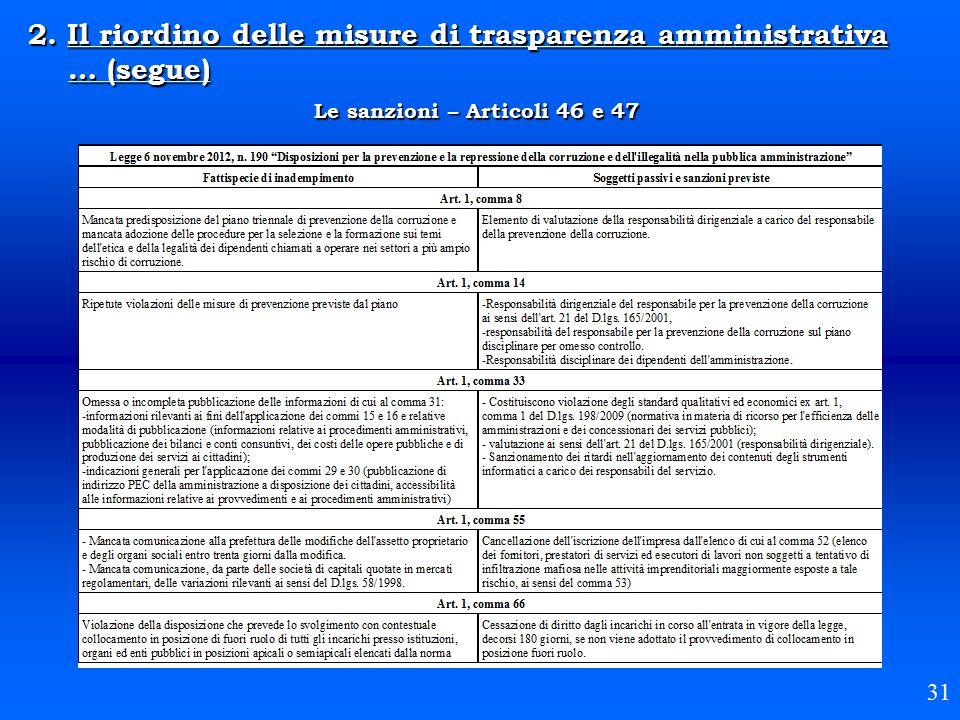 2. Il riordino delle misure di trasparenza amministrativa … (segue) Le sanzioni – Articoli 46 e 47 31