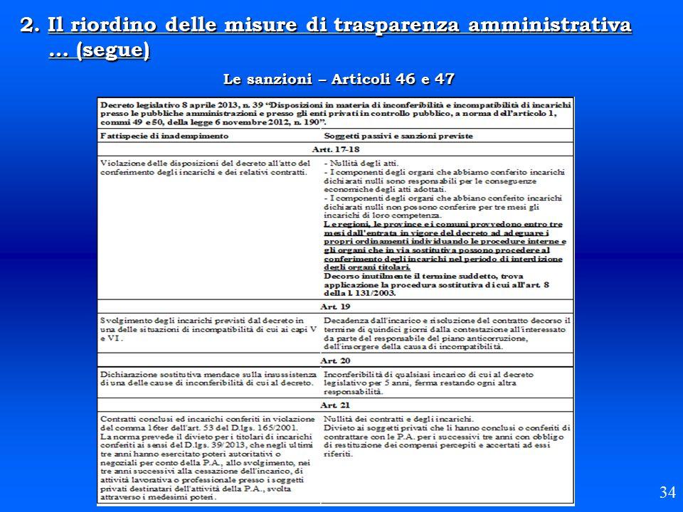 2. Il riordino delle misure di trasparenza amministrativa … (segue) Le sanzioni – Articoli 46 e 47 34
