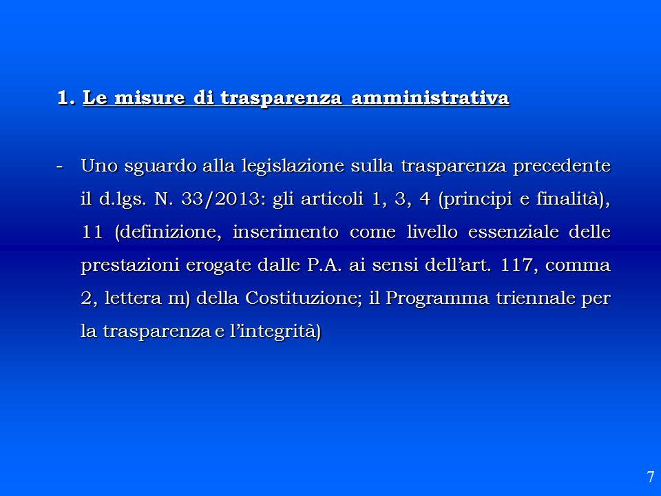 1. Le misure di trasparenza amministrativa - Uno sguardo alla legislazione sulla trasparenza precedente il d.lgs. N. 33/2013: gli articoli 1, 3, 4 (pr