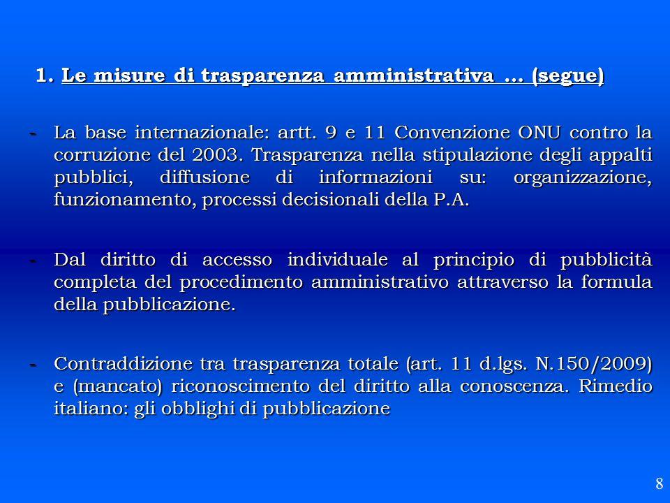 1. Le misure di trasparenza amministrativa … (segue) -La base internazionale: artt. 9 e 11 Convenzione ONU contro la corruzione del 2003. Trasparenza