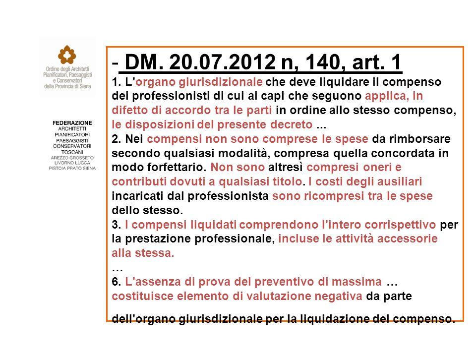 - DM. 20.07.2012 n, 140, art. 1 1.