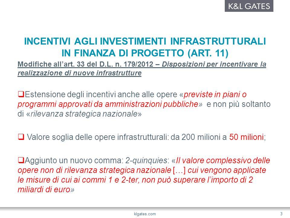 INCENTIVI AGLI INVESTIMENTI INFRASTRUTTURALI IN FINANZA DI PROGETTO (ART.