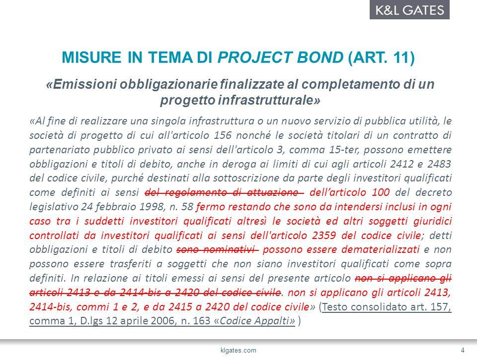 MISURE A FAVORE DEI PROJECT BOND (ART.
