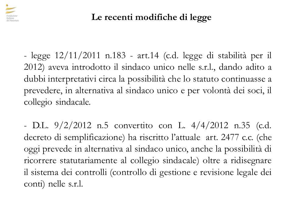 Le recenti modifiche di legge - legge 12/11/2011 n.183 - art.14 (c.d.