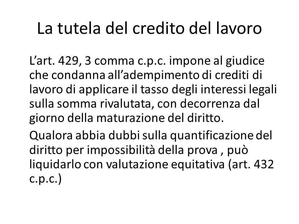 La tutela del credito del lavoro L'art.429, 3 comma c.p.c.