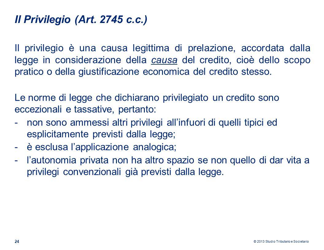 © 2013 Studio Tributario e Societario Il Privilegio (Art.