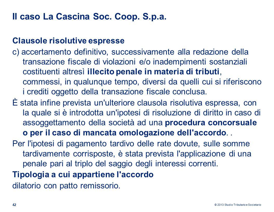 © 2013 Studio Tributario e Societario Il caso La Cascina Soc.