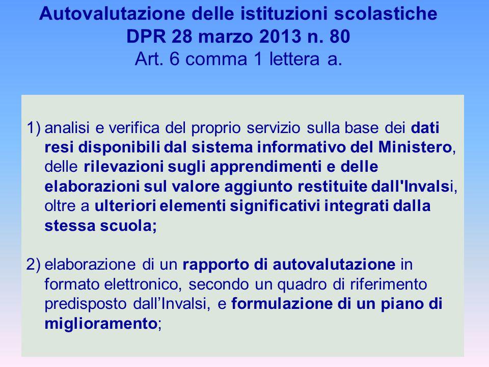 1)analisi e verifica del proprio servizio sulla base dei dati resi disponibili dal sistema informativo del Ministero, delle rilevazioni sugli apprendi