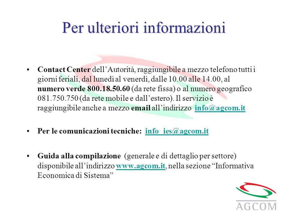 Per ulteriori informazioni Contact Center dell'Autorità, raggiungibile a mezzo telefono tutti i giorni feriali, dal lunedì al venerdì, dalle 10.00 all
