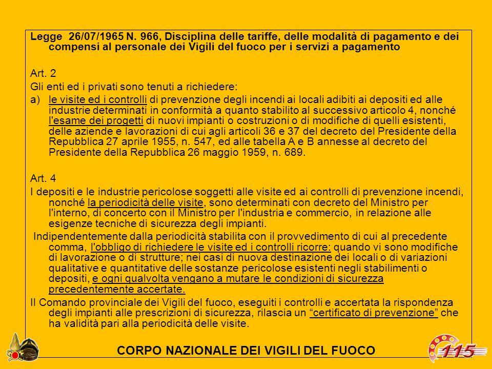 Legge 26/07/1965 N. 966, Disciplina delle tariffe, delle modalità di pagamento e dei compensi al personale dei Vigili del fuoco per i servizi a pagame