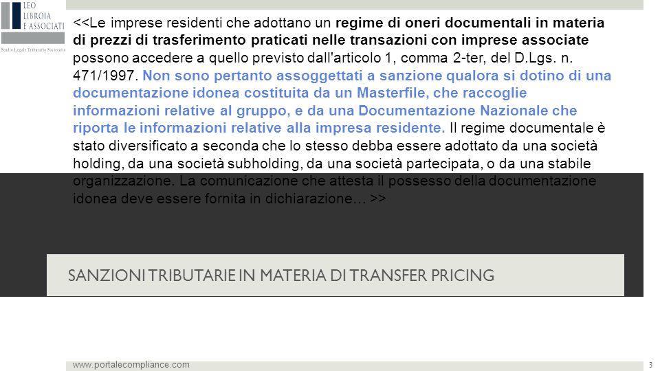 La documentazione come esimente SANZIONI TRIBUTARIE IN MATERIA DI TRANSFER PRICING > www.portalecompliance.com 3