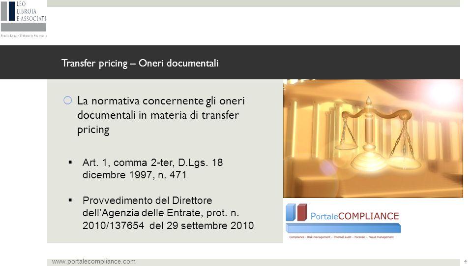  La normativa concernente gli oneri documentali in materia di transfer pricing Transfer pricing – Oneri documentali www.portalecompliance.com  Art.