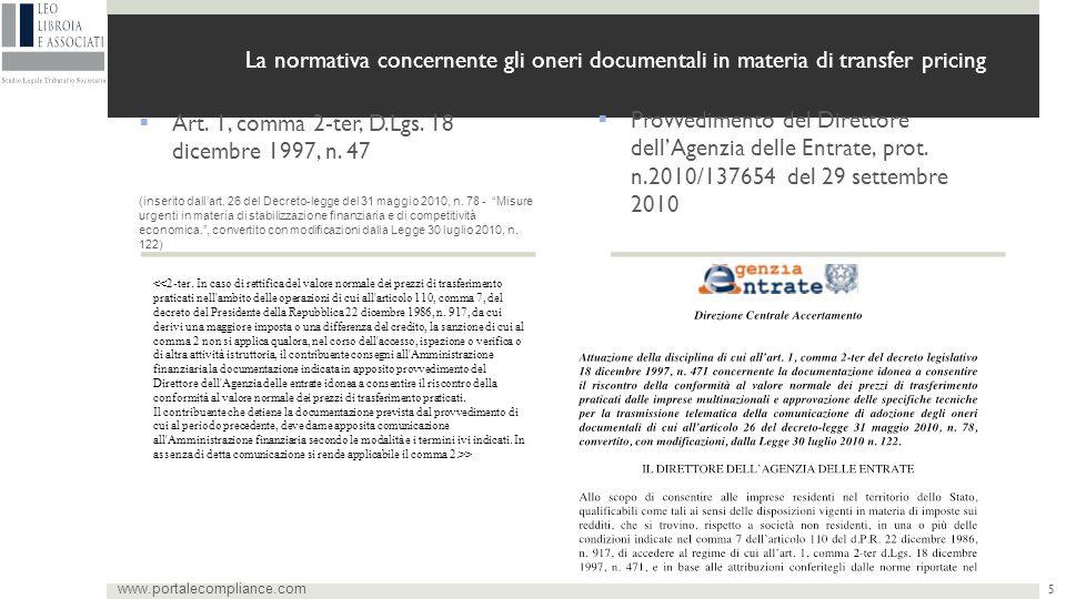 La normativa concernente gli oneri documentali in materia di transfer pricing  Art. 1, comma 2-ter, D.Lgs. 18 dicembre 1997, n. 47 (inserito dall'art