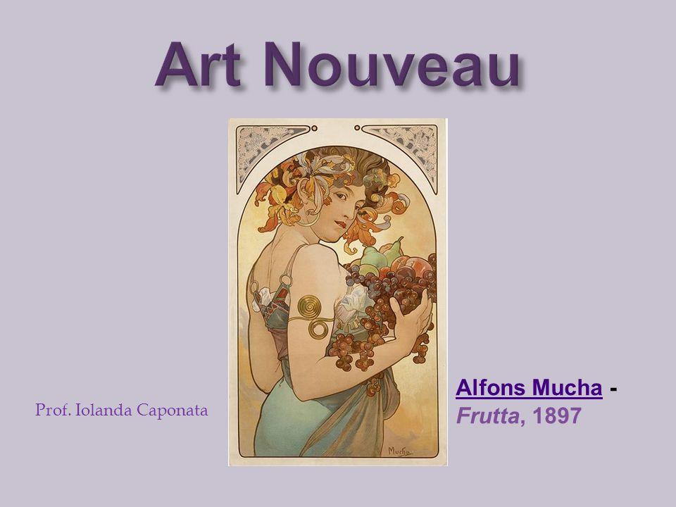 Alfons MuchaAlfons Mucha - Frutta, 1897 Prof. Iolanda Caponata