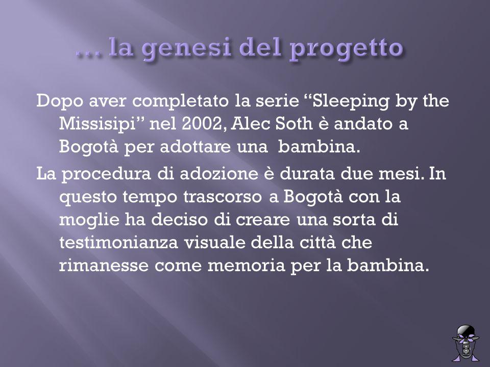 """Dopo aver completato la serie """"Sleeping by the Missisipi"""" nel 2002, Alec Soth è andato a Bogotà per adottare una bambina. La procedura di adozione è d"""