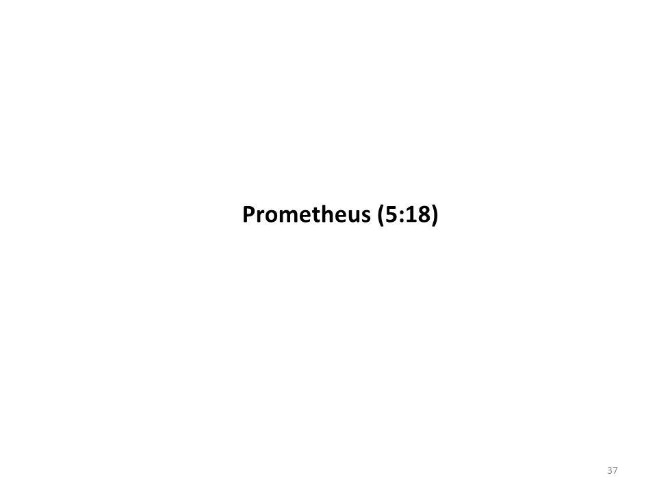 Prometheus (5:18) 37