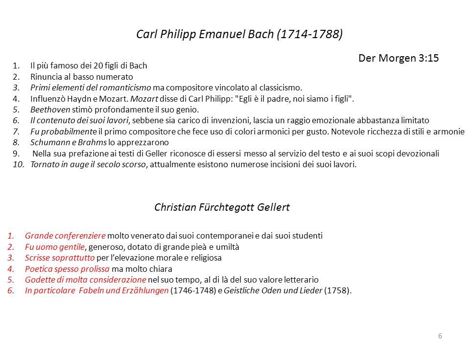 Carl Philipp Emanuel Bach (1714-1788) 6 1.Il più famoso dei 20 figli di Bach 2.Rinuncia al basso numerato 3.Primi elementi del romanticismo ma composi