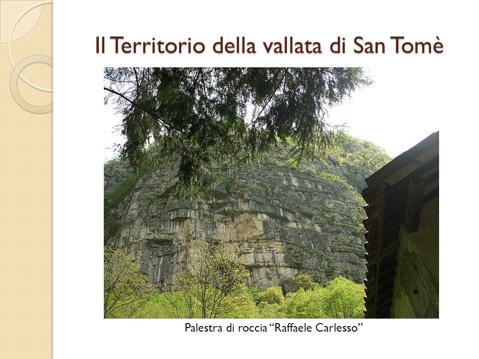 La chiesetta di San Tomè sec. XIII Il Territorio della vallata di San Tomè