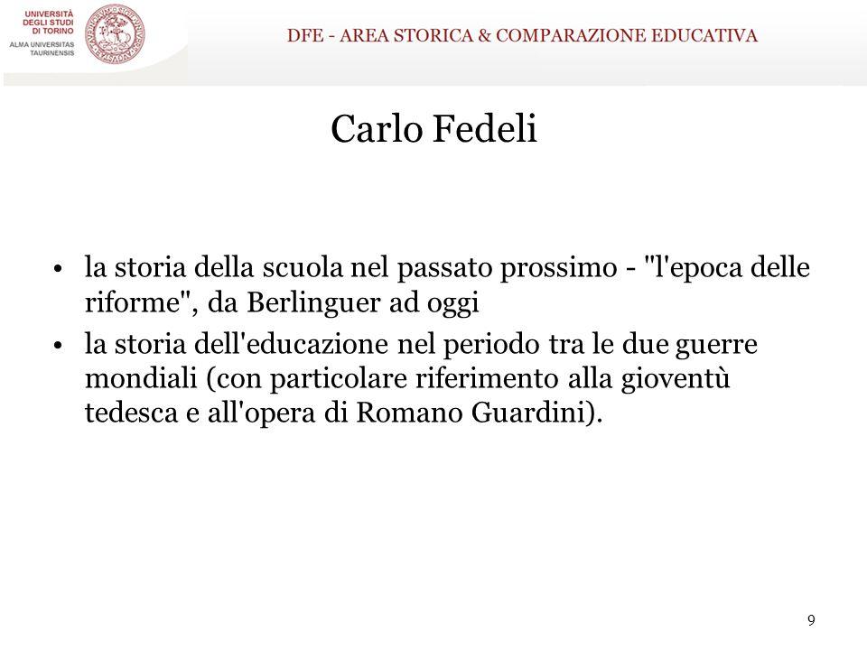 Carlo Fedeli la storia della scuola nel passato prossimo -