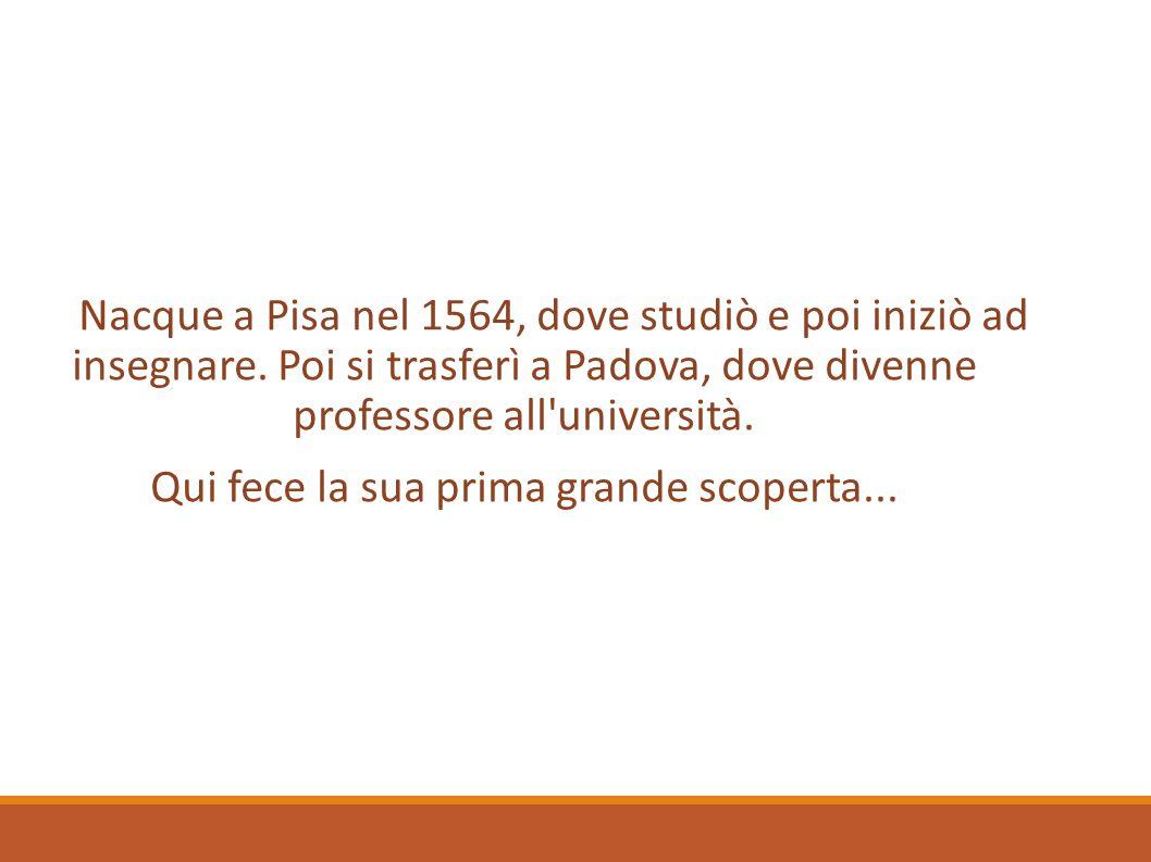 Gali Nacque a Pisa nel 1564, dove studiò e poi iniziò ad insegnare. Poi si trasferì a Padova, dove divenne professore all'università. Qui fece la sua
