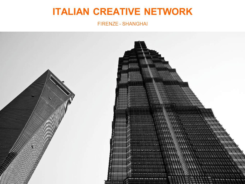 ITALIAN CREATIVE NETWORK FIRENZE - SHANGHAI