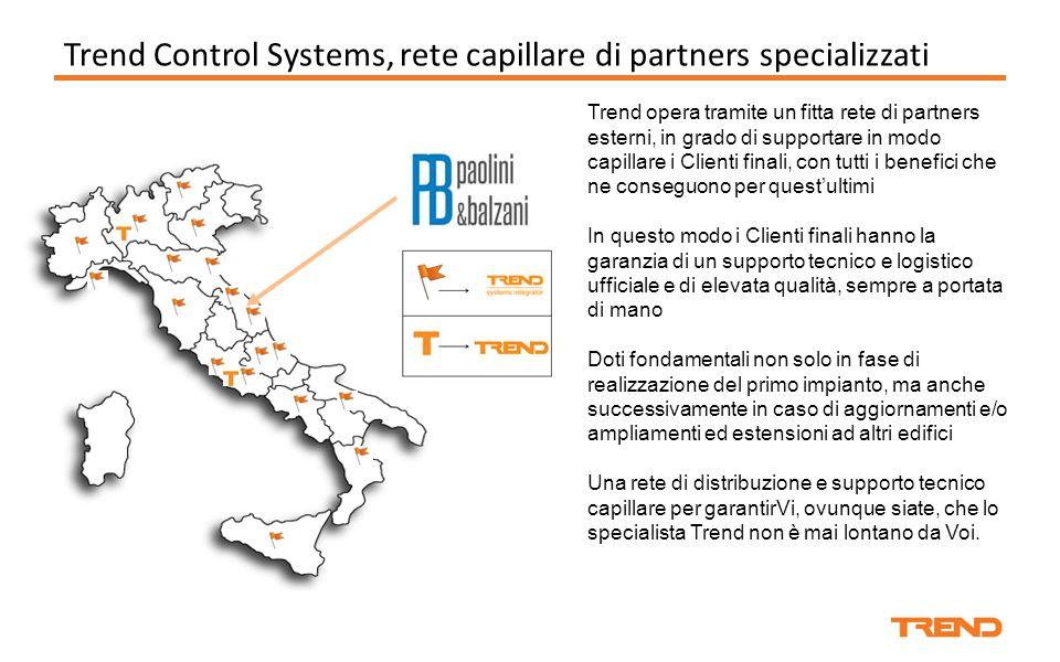 Trend Control Systems, rete capillare di partners specializzati Trend opera tramite un fitta rete di partners esterni, in grado di supportare in modo
