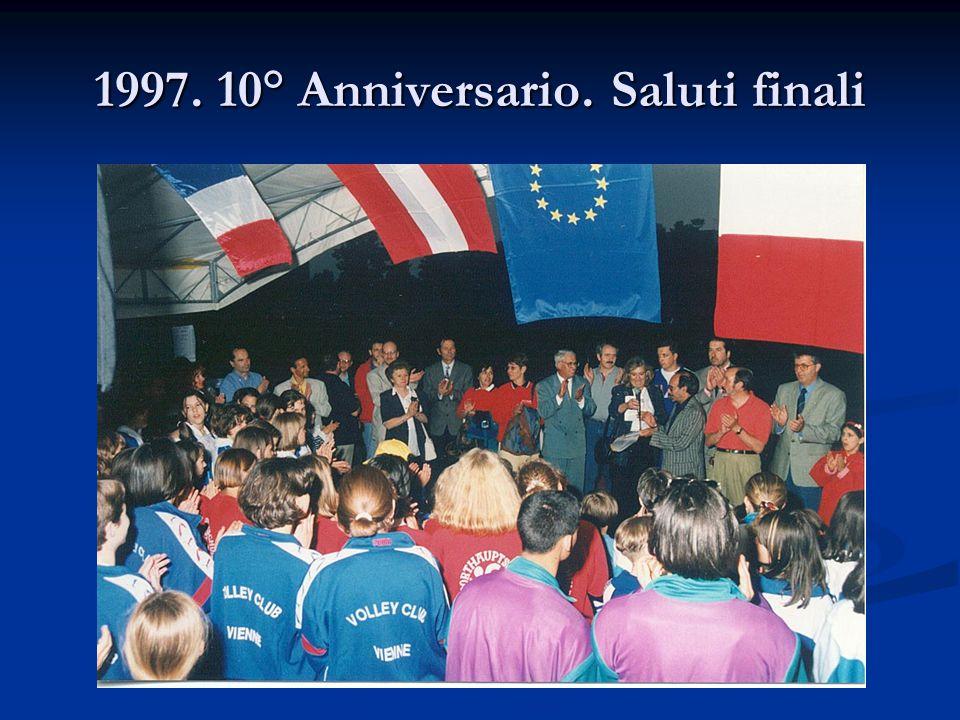 1997. 10° Anniversario. Saluti finali