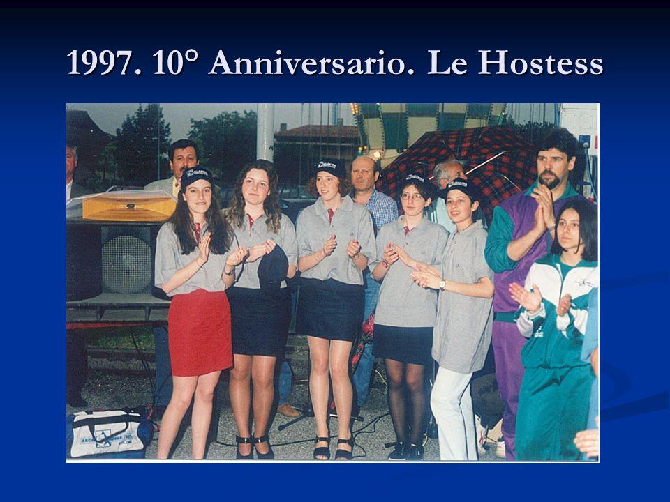 1997. 10° Anniversario. Le Hostess