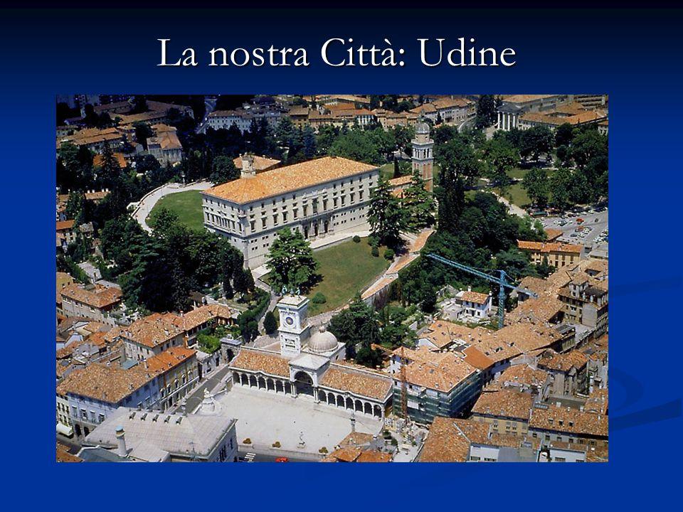 La nostra Città: Udine