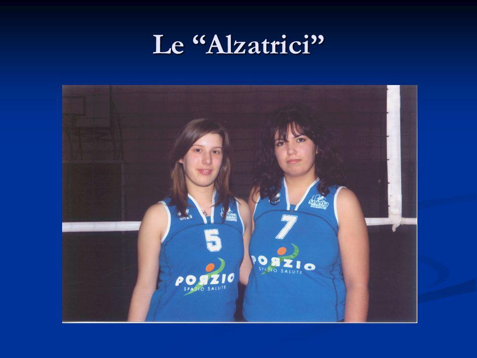 """Le """"Alzatrici"""""""