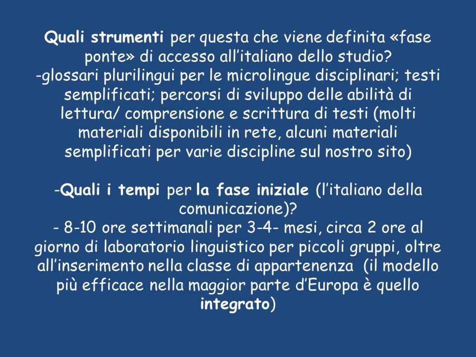 Quali strumenti per questa che viene definita «fase ponte» di accesso all'italiano dello studio? -glossari plurilingui per le microlingue disciplinari