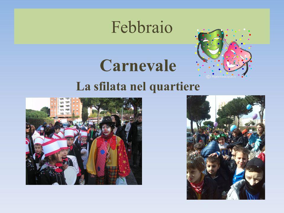 Febbraio Carnevale La sfilata nel quartiere