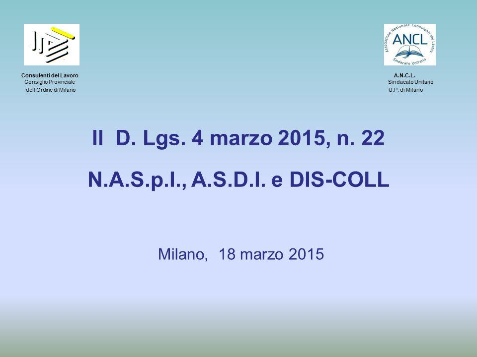 DIS-COLL : compatibilità con lavoro autonomo A.Se soggetto inizia attività autonoma con reddito superiore limite (4.800/anno) per conservazione stato disoccupazione decade da DIS-COLL.
