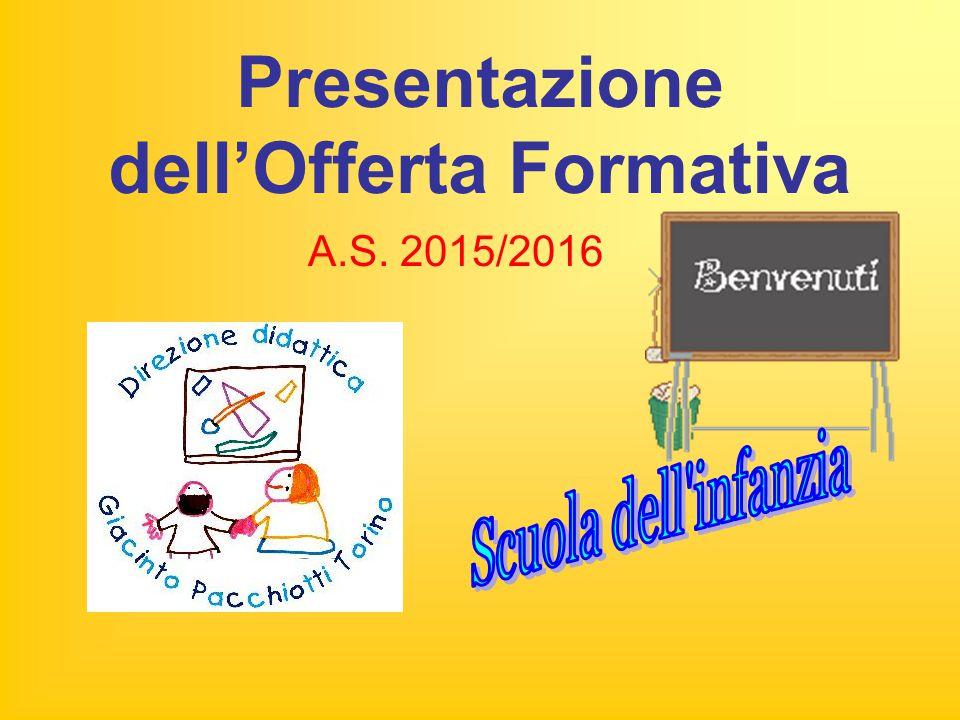 Presentazione dell'Offerta Formativa A.S. 2015/2016