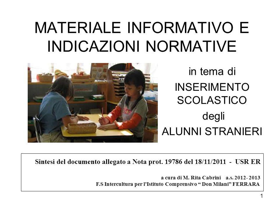 22 1.La scuola individui gli strumenti per comunicare con le famiglie non italiane che intendono iscrivere i figli.