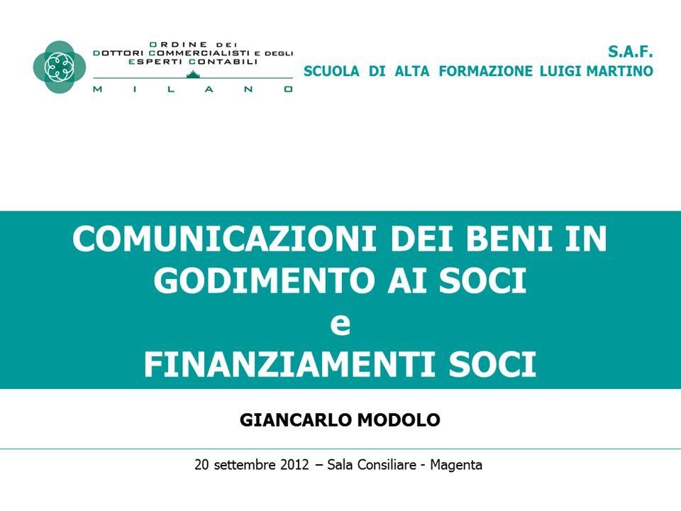 Comunicazione dei beni ai soci e finanziamenti soci COMUNICAZIONE – check list - 7 Giancarlo Modolo32 TRACCIATO COMUNICAZIONE