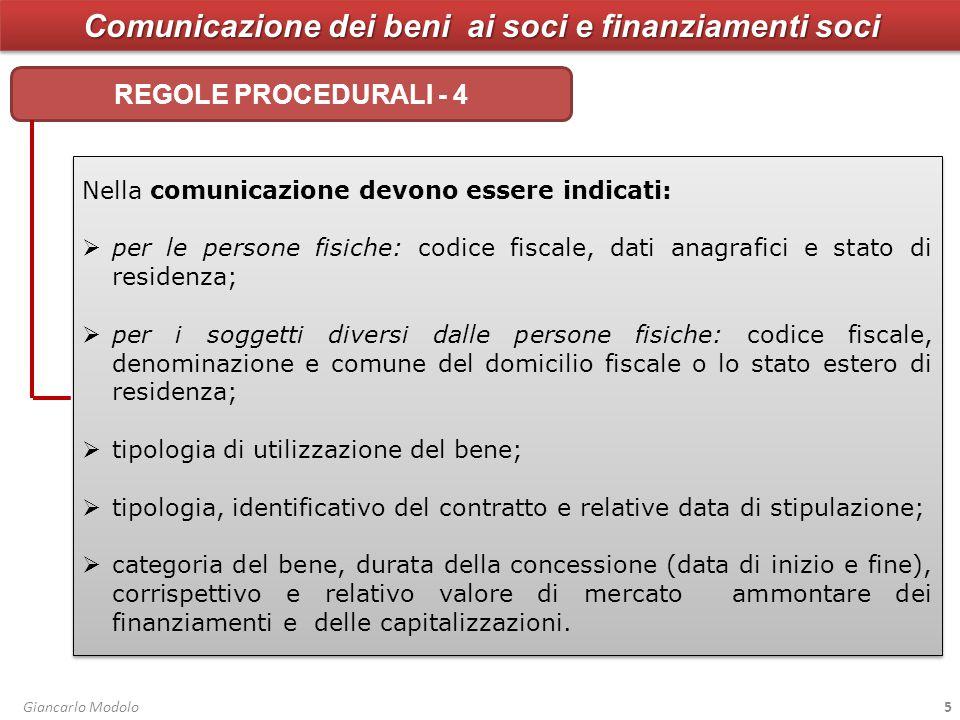 Comunicazione dei beni ai soci e finanziamenti soci COMUNICAZIONE – check list - 1 Giancarlo Modolo26 TRACCIATO COMUNICAZIONE