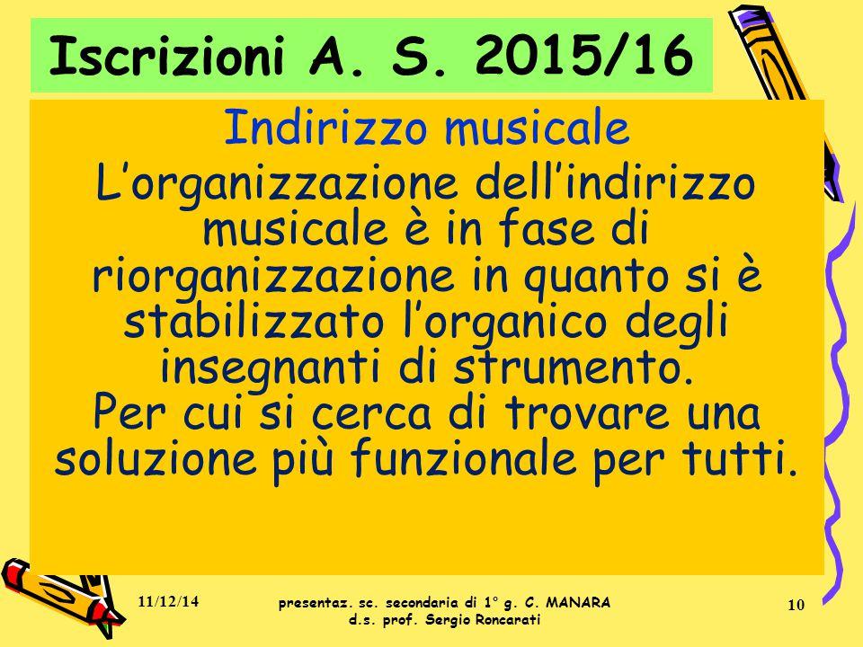 Indirizzo musicale L'organizzazione dell'indirizzo musicale è in fase di riorganizzazione in quanto si è stabilizzato l'organico degli insegnanti di s