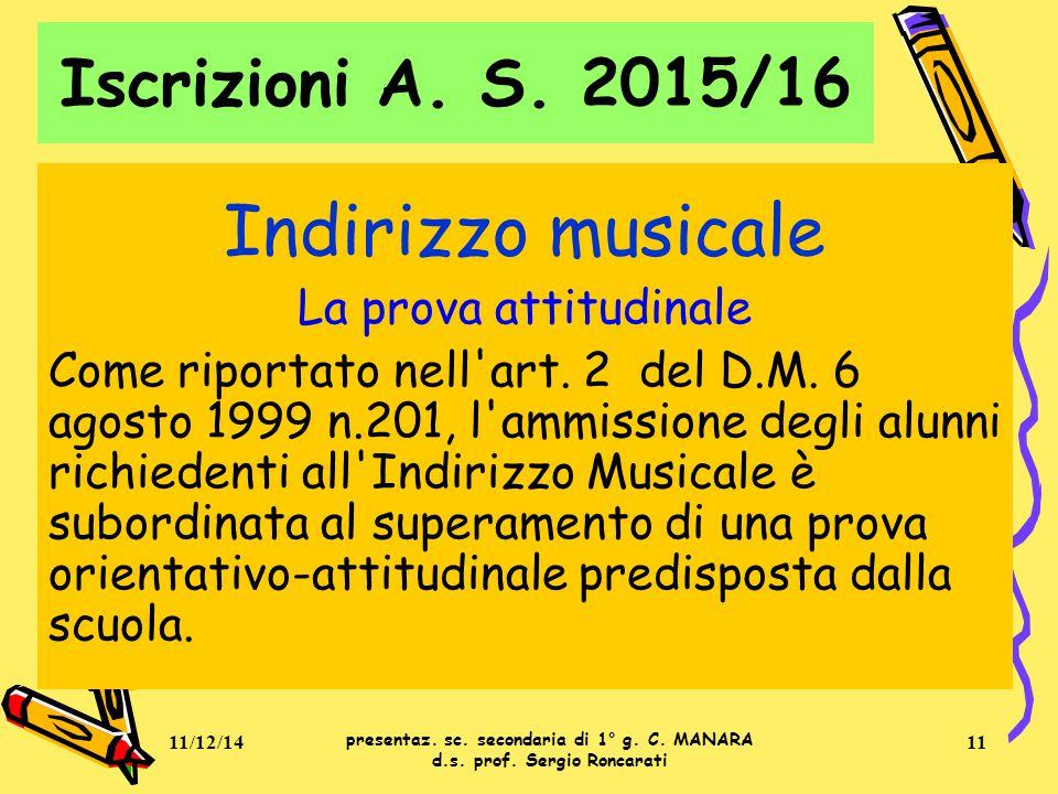 Indirizzo musicale La prova attitudinale Come riportato nell art.